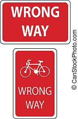 wrong way signs