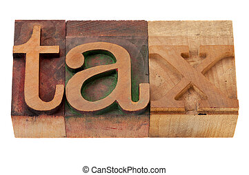 tax word  in wood fonts