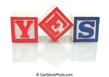 Yes - Learning blocks spelling the word yes