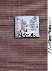 Calle Mayor sign on the wall