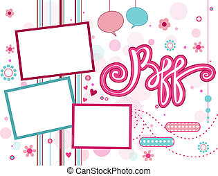 BFF Frame - Illustration of a Frame Featuring the Acronym...