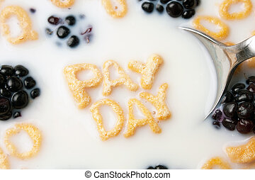 Pay Day Cereal Letters - The words PAY DAY spelled out of...