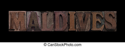 Maldives in old wood type