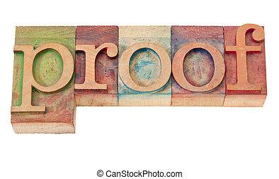 proof word in letterpress type - proof word in vintage...
