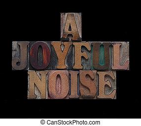a joyful noise in old wood type