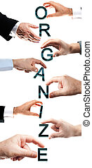 Organize word made by male hand
