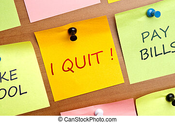 I quit post it on wooden wall