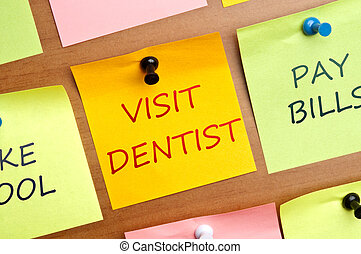 Visit dentist post it