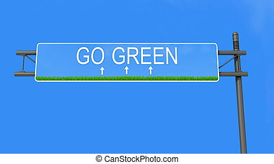 go green road sign - conceptual highway sign against blue...