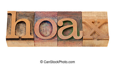 hoax - word in letterpress type - hoax - word in vintage...