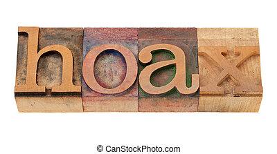 hoax - word in letterpress type - hoax - word in vintage...