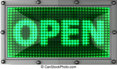 open announcement on the LED display