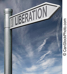 Liberation sign clipping path road sign arrow pointing...