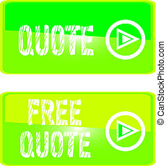 green web sign free quote - FREE QUOTE Web Button. get...
