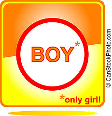 stop sign only girl and stop boy