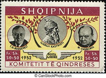Gjergji Kastrioti, Roosevelt, Churchill - ALBANIA - CIRCA...