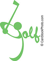 Golf - The word golf where the g is swinging its club at a...