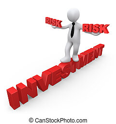 Risk In Investment - 3d metaphor of risk in investment .