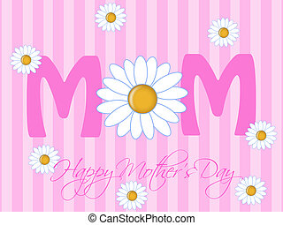 Happy Mothers Day with Daisy Flowers Pink Background...