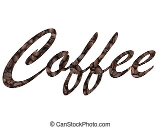 Coffee - An up close shot of coffee beans with the word...