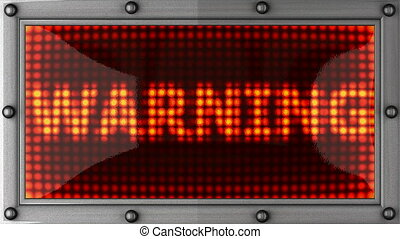 warning announcement on the LED display