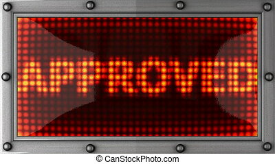 approved announcement on the LED display