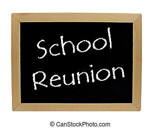 School reunion on blackboard - School reunion written on a...