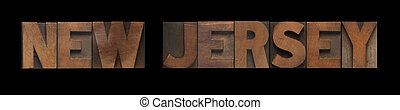 New Jersey - the words New Jersey in old wood type