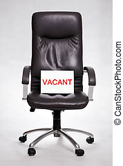 Office chair with vacant sign - Office chair with vacancy...