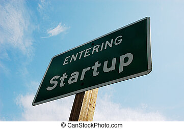 Entering Startup - Sign at the entrance of Startup city,...