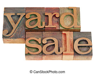 yard sale in lettepress type - yard sale words in vintage...