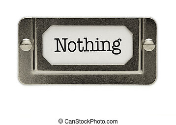 Nothing File Drawer Label Isolated on a White Background