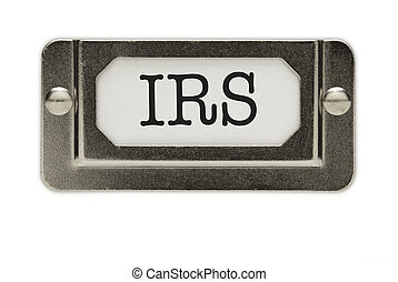 IRS File Drawer Label Isolated on a White Background