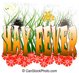 Hay Fever - Typography illustration of hay fever and its...