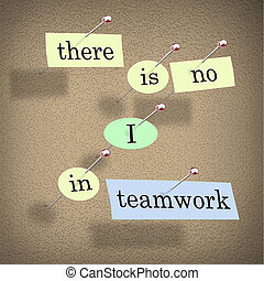 There is No I in Teamwork - Bulletin Board - Pieces of paper...