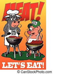 meat lets eat - a cow cooking pork on a grill and a pig...