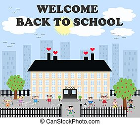 back to school - welcome back to school