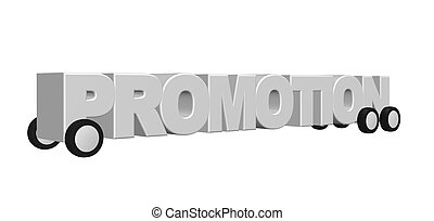 promotion - the word promotion on wheels - 3d illustration