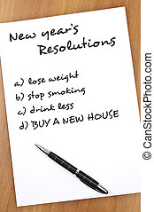 New year resolutions - New year resolution Buy a new house...