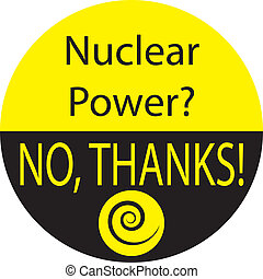 NUCLEAR POWER NO, THANKS