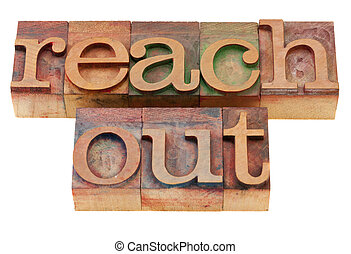 reach out phrase in letterpress type