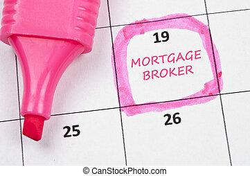 Mortgage broker mark - Calendar mark with Mortgage broker