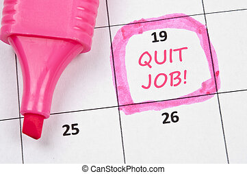 Quit job mark - Calendar mark with Quit job