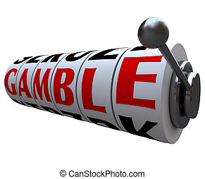 Gamble Word on Slot Machine Wheels - The word Gamble lines...
