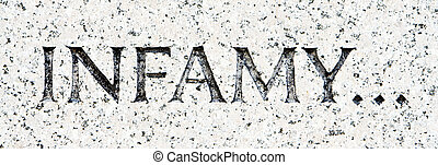 "Word ""Infamy"" Carved in Gray Granite Pearl Harbor - Infamy..."