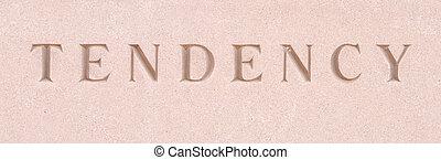 """Word """"Tendency"""" Carved in Sandstone Stone - Single word..."""