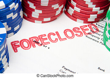 Bet the House Poker Chips on Foreclosed Mortgage - Mortgage...
