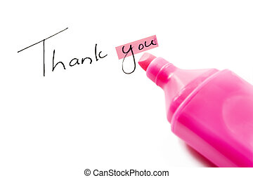 Thank you with hightlighter pen - Thank you with focus on...