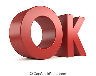 big 3d word - ok - 3d OK in red color, isolated on white...