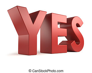 big 3d word - yes - 3d YES in red color, isolated on white...